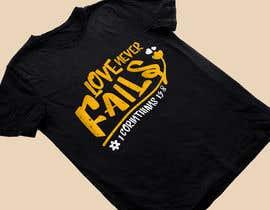 Nro 57 kilpailuun Design a T-Shirt - Love never fails - 1 Corinthians 13:8 käyttäjältä heshamsqrat2013