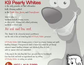 #25 untuk Flyer Design for K9 Pearly Whites [K9PW.com] oleh artleo