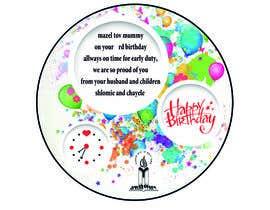 A7mdSalama tarafından I need some Graphic Design for a birthday cake için no 1