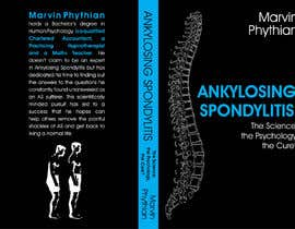 #49 for Book design - Evolution of Ankylosing Spondylitis by indikabogala22