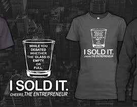 #79 for Design a T-Shirt for Entrepeneur af pkapil