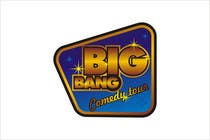 Logo Design Contest Entry #251 for Logo Design for Big Bang Comedy Tour