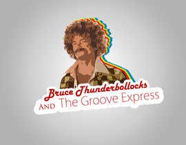 #5 cho Design a Logo for Bruce Thunderbollocks & The Groove Express bởi Moesaif