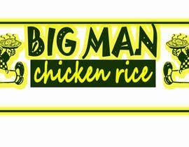 nº 22 pour Design a Logo for BIG MAN CHICKEN RICE par mgpcreationz