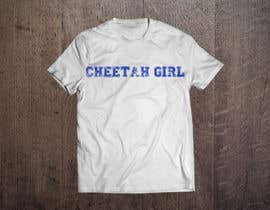 #48 untuk Simple T-Shirt Design: Cheetah Girl oleh cacrut