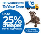 Graphic Design Entri Peraduan #31 for Design a Static MREC Banner for Pet Food  Business