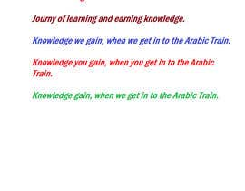 #43 for write a creative slogan/tagline for an online website specialising in teaching Arabic to children by romeltribhane