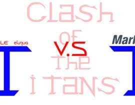 Nro 9 kilpailuun Design a Banner for MA Comparison - Clash of the Titans käyttäjältä theteentech