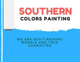 curateliving tarafından Design a Flyer for my paint company....the name of my company is Southern Colors Painting  and I'm from Texas için no 4