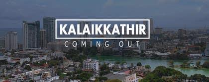 "asyarifpudin77 tarafından highway banner for a tamil newspaper ""kalaikkathir"" için no 9"