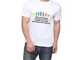 bijjy tarafından Humor/Satire T-shirt design için no 13