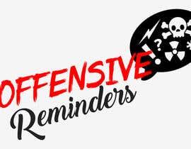 CodeSweatPixels tarafından Design a Logo for Offesnsive Reminders için no 8