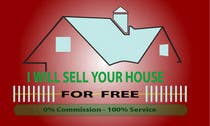 Graphic Design Конкурсная работа №29 для Logo Design for I Will Sell Your House For Free