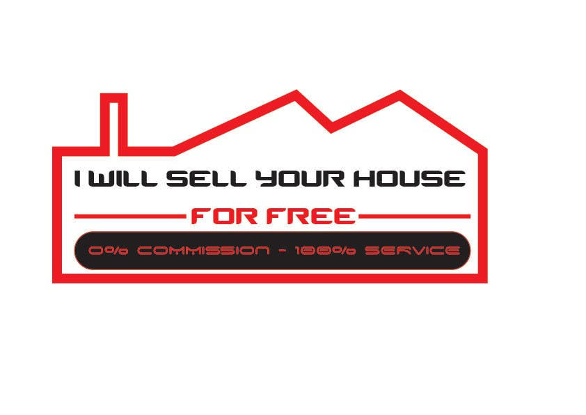 Contest Entry #                                        234                                      for                                         Logo Design for I Will Sell Your House For Free