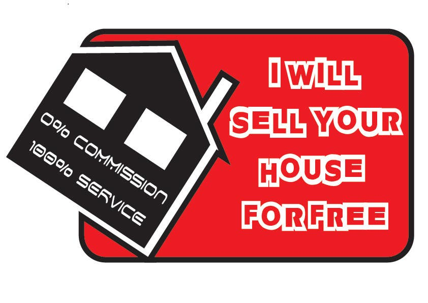 Inscrição nº 219 do Concurso para Logo Design for I Will Sell Your House For Free