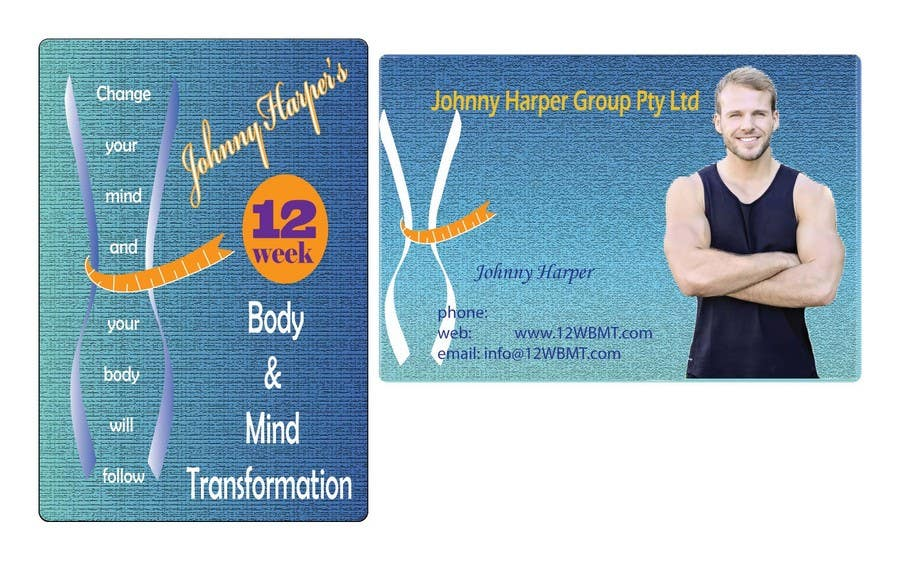 Contest Entry #                                        40                                      for                                         Business Card Design for Johnny Harper's 12 Week Body & Mind Transformation