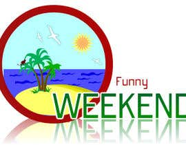 rishav322 tarafından Design Logo for Funny Weekend için no 17