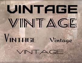 Jogue tarafından I need some Graphic Design for Vintage Signage Background için no 34