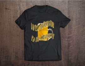 #17 untuk Design a T-Shirt that says If It Wasn't For Women & Beer, I'd Be Wealthy! oleh mgpcreationz