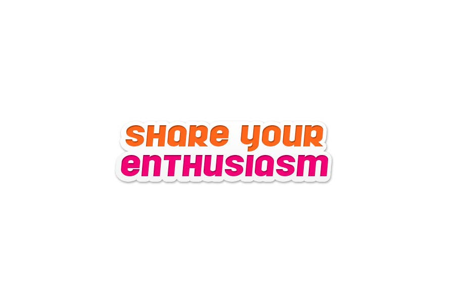 Proposition n°                                        438                                      du concours                                         Logo Design for Share your enthusiasm