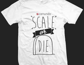 #33 untuk Design a T-Shirt for camunda / scale or die oleh tycography
