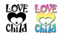 Graphic Design Inscrição do Concurso Nº48 para Logo Design for 'lovechild'