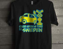 #7 untuk Design a T-Shirt for Once upon a time in Sweden oleh ar10prab
