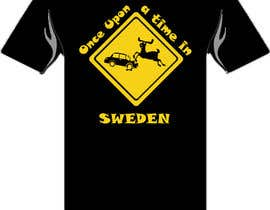 #6 untuk Design a T-Shirt for Once upon a time in Sweden oleh edwinkurn