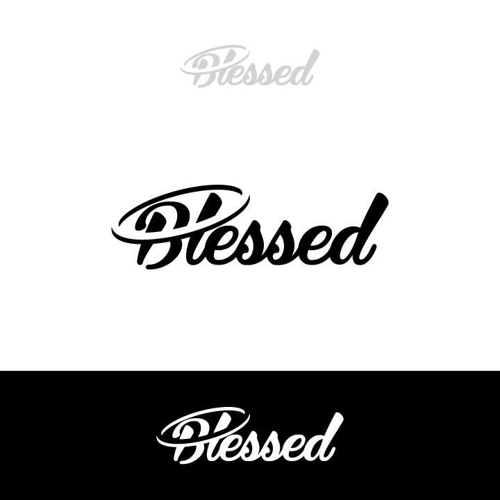Bài tham dự cuộc thi #                                        67                                      cho                                         Design a Beautiful Logo For the Word: BLESSED