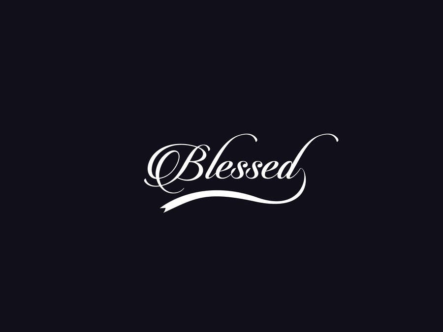 Bài tham dự cuộc thi #                                        18                                      cho                                         Design a Beautiful Logo For the Word: BLESSED