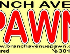 #16 untuk Graphic Design for Branch Avenue Pawn Store Front Sign oleh noodlegrafix
