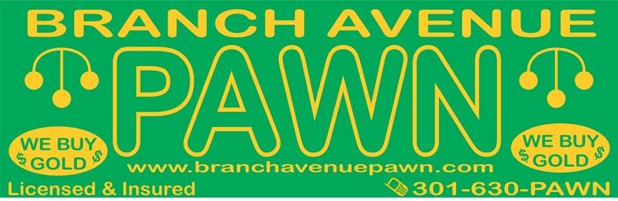 Bài tham dự cuộc thi #                                        5                                      cho                                         Graphic Design for Branch Avenue Pawn Store Front Sign