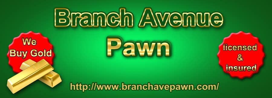 Bài tham dự cuộc thi #                                        44                                      cho                                         Graphic Design for Branch Avenue Pawn Store Front Sign