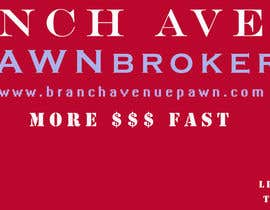 #2 для Graphic Design for Branch Avenue Pawn Store Front Sign от lasab