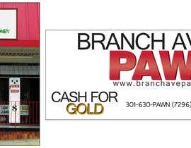 #35 untuk Graphic Design for Branch Avenue Pawn Store Front Sign oleh miloguy