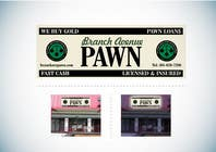Graphic Design Konkurrenceindlæg #40 for Graphic Design for Branch Avenue Pawn Store Front Sign