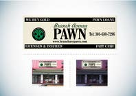 Graphic Design Konkurrenceindlæg #41 for Graphic Design for Branch Avenue Pawn Store Front Sign