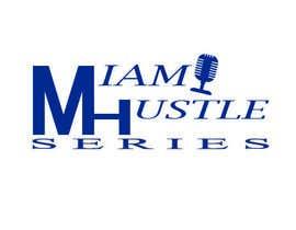 #42 for Rebranding the Miami Hustle Series Podcast by iamahrahr