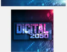 #24 for Design a Logo / Banner for Digital2050 by Kitteehdesign
