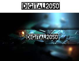 #57 for Design a Logo / Banner for Digital2050 by Kitteehdesign