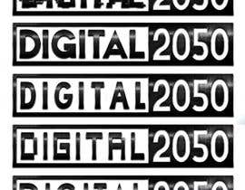 #59 for Design a Logo / Banner for Digital2050 by Kitteehdesign