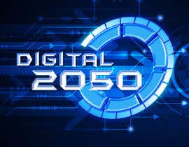 #13 for Design a Logo / Banner for Digital2050 by kalpa1lanka
