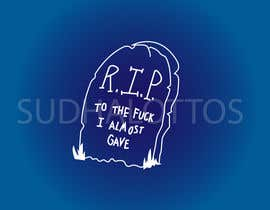 #4 for Create Artwork: R.I.P. by sudhalottos