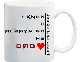 #30 for Design A Father's Day Mug by imtiazlibran