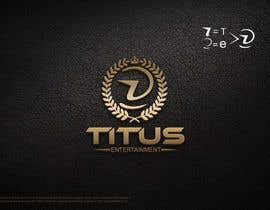 #123 for Design a Logo for Titus Entertainment by squadesigns