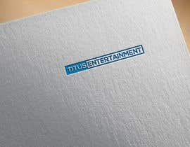 #115 for Design a Logo for Titus Entertainment by helalislam088