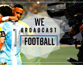 #104 for Football broadcast Wallpaper design by shubhamramola
