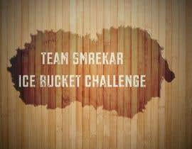 nº 10 pour Ice Bucket Challenge Video Contest par smrekar