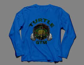 #46 for Design a T-Shirt Design for Gym Turtle by FARUKTRB