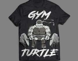 #41 for Design a T-Shirt Design for Gym Turtle by sumonhasan110